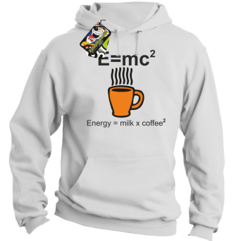 E=mc2 - energy = milk*coffee2 - Bluza z kapturem