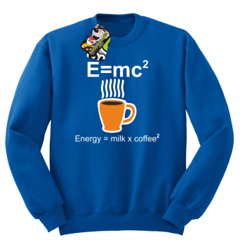E=mc2 - energy = milk*coffee2 - Bluza standard bez kaptura
